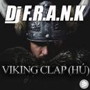 Viking Clap (Hu!)/DJ F.R.A.N.K