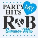 PARTY HITS MY R&B Summer Mix/PARTY HITS PROJECT