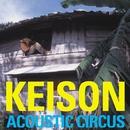 Acoustic Circus/Keison