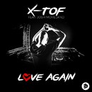Love Again (feat. Josh Moreland)/X-Tof
