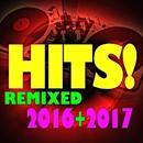 Hits Remixed! 2016 + 2017/Ibiza Dance Party