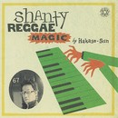 SHANTY REGGAE MAGIC/HAKASE-SUN