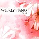 ウィークリー・ピアノ Vol.4/Weekly Piano
