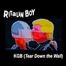 KGB (Tear Down the Wall) (Radio Edit)/Ritalin Boy
