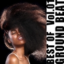 Best Of GROUND BEAT Vol.1/Various Artists