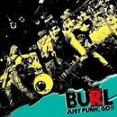 JUST PUNK,GO!!/BURL