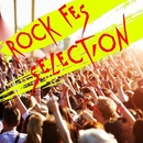 ROCK FES SELECTION/Various Artists