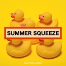 Summer Squeeze!炎夏のビーチ・パーティー・アンセム Vol.1/Various Artists