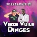 Vieze Vuile Dinges (feat. Pest One)/DJ F.R.A.N.K