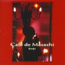 Masashi Sada presents Cafe de Masashi hiver/Cafe de Masashi