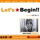 Let's★Begin!!/森本 真一郎