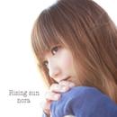 Rising sun/nora