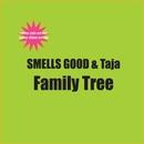 Family Tree/SMELLS GOOD & Taja