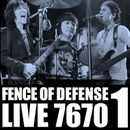 FENCE OF DEFENSE LIVE 7670 Part.1/FENCE OF DEFENSE