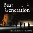 Beat Generation/THE MIDNIGHT FACTORY