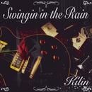 Swingin' In the Rain/麒麟