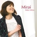 Mirai/石野 真子