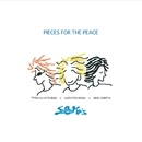 PIECES FOR THE PEACE/SoBaKa's