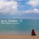 Love Vacation/染谷 俊
