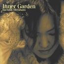 Inner Garden/宮原祥子