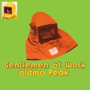 Gentlemen at Work/aidma Peak