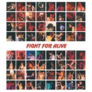 FIGHT FOR ALIVE/染谷俊