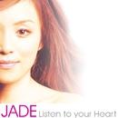Listen To Your Heart/Jade