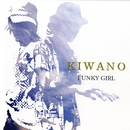 FUNKY GIRL/KIWANO