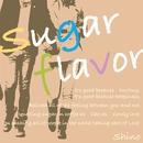 sugar flavor/shino
