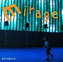mirage/ぽらぽら。
