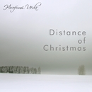 Distance of Christmas/ウエダヒロフミ