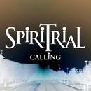 CALLING/SPiRiTRiAL