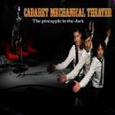 暗闇のパイナップル/Cabaret Mechanical Theater