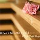 saryo's collection vol.5 Rosa Roxa Plays/Rosa Roxa
