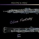 Oboe Fantasy/MINAMI & MIKI