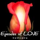 Episodes of LOVE/ウエダヒロフミ