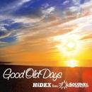 Good Old Days/HiDEX