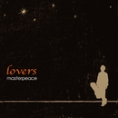 lovers/masterpeace
