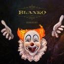 BLANKO/クルベラブリンカ