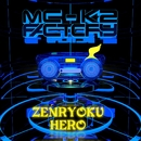 ZENRYOKU HERO/MC-K2 FACTORY