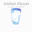 b1sket Planet - Single/S-MA BISKET
