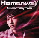Escape/Hemenway