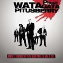 Watagatapitusberry/Pitbull ft.Lil Jon, Sensato Del Patio, Black Point & El Cata