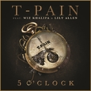 5 O'clock/T-Pain feat. Wiz Khalifa & Lily Allen