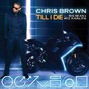 Till I Die/Chris Brown