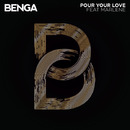 Pour Your Love/Benga feat. Marlene