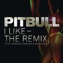 I Like - The Remix/ピットブル/PITBULL