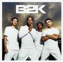 Uh Huh (Album Version)/B2K