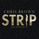 Strip feat. Kevin McCall/Chris Brown