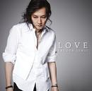 LOVE/石井 竜也